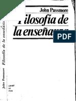 PASSMORE__John__Filosof_a_de_la_ense_anza__Federico_Pat_n__trad.___M_xico__Fondo_de_Cultura_Econ_mica__1983__304_pp.__Secci_n_de_Obras_de_Educaci_n_..pdf.pdf