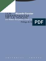Forster Ricardo - Los Hermeneutas de la Noche, De Walter Benjamin a Paul Celan, Prólogo de Alberto Sucasas.pdf