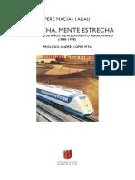 Pere Macias i Arau_Vía Ancha, Mente Estrecha. Crónica de 150 Años de Aislamiento Ferroviario (1848- 1998)