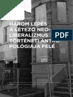 F18_Három Lépés a Létező Neoliberalizmus Történeti Antropológiája Felé