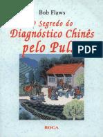 O segredo do diagnóstico chinês pelo pulso - bob flaws.pdf
