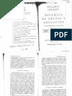 Cirigliano g Villaverde a 1967 Dinc3a1mica de Grupos y Educacic3b3n Fundamentos y Tc3a9nicas Buenos Aires Editorial Hvmanitas