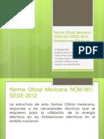 Norma Oficial Mexicana NOM 001 SEDE 2012 Instalaciones Eléctricas
