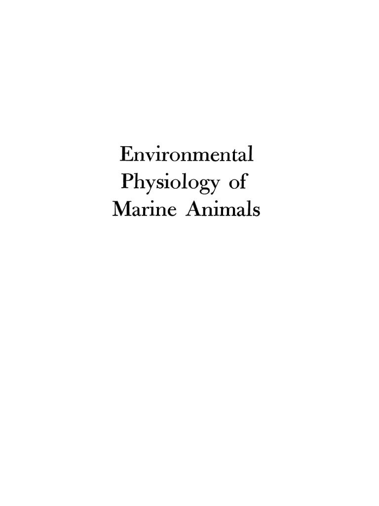 adaptation to environment essays on the physiology of marine animals Iups 2013 — invitation to contribute to interest, significance, diversity and balance in the scientific program for the 37th international congress of physiological sciences.