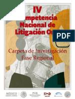 Carpeta de Investigación - Fase Regional - IV Competencia Nacional de Litigación Oral - ABA ROLI MÉXICO - VERSIÓN FINAL