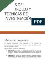 METAS DEL DESARROLLO Y TECNICAS DE INVESTIGACIÓN.pptx