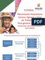 Tutorial Movimiento Hospitalario Censos Egresos y Hoja de Trabajo 01