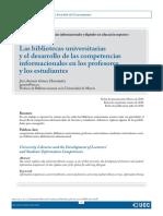 Gómez Hernández, José Antonio. (2010). Las bibliotecas universitarias y el desarrollo de las competencias informacionales en los profesores y los estudiantes