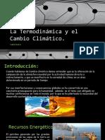 La Termodinámica y El Cambio Climático