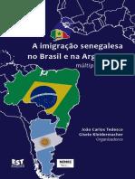 A Imigração Senegalesa No Brasil e Argentina