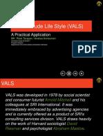 Value Attitude Lifestyle (VALS)
