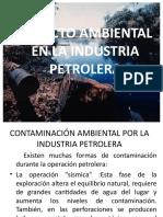 Impacto Ambiental en La Industria Petrolera