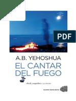 Abraham B Yehoshua El Cantar Del Fuego PDF