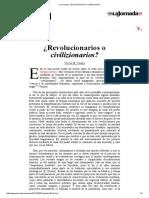 La Jornada_ ¿Revolucionarios o civilizionarios_.pdf