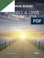 Rumbo a Una Vida Mejor- Bucay- Extractos
