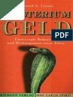 Bernard Lietaer - Mysterium Geld PDF Download - Emotionelle Bedeutung Und Wirkungsweise Eines Tabus