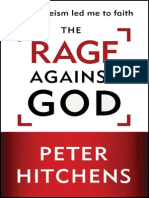 The Rage Against God by Peter Hitchens, Excerpt