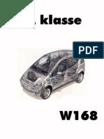 Mercedes-Benz A-klasse (W168, выпуск с 1997 года). Руководство по ремонту и эксплуатации