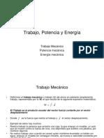 Trabajo, Potencia y Energía Mecánica