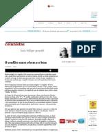 O Conflito Entre o Bem e o Bem - 11-07-2016 - Luiz Felipe Ponde - Colunistas - Folha de S