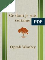 WINFREY, Oprah - Ce Dont Je Suis Certaine
