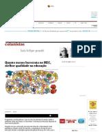 Quanto Menos Burocrata No MEC, Melhor Qualidade Na Educação - 03-04-2017 - Luiz Felipe Ponde - Colunistas - Folha de S