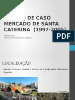 Estudo de Caso - Mercado de Santa Caterina