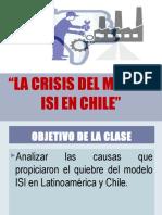 LA CRISIS DEL MODELO ISI EN CHILE.ppt