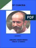 Jesdaymi - Libro5 - Abismo indefinido (decir a todos) - 5to Chacra.doc