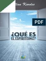 Qué es el Espiritismo - Allan Kardec.pdf