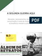 A SEGUNDA GUERRA AQUI.pptx