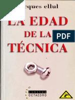 Ellul Jacques La Edad de La Tecnica