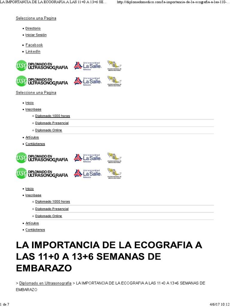 LA IMPORTANCIA DE LA ECOGRAFIA A LAS 11+0 A 13+6 SEMANAS DE