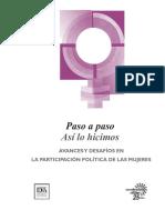 Paso a paso. Así lo hicimos. Avances y Desafíos en la Participación Política de las Mujeres.