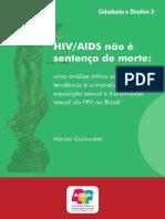 Coleção ABIA - Criminalização Da Transmissão Da Aids