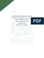 La Problematica de La Educacion en La Actualidad- Loya, O.