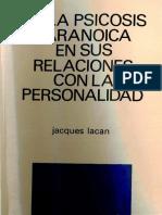 De La Psicosis Paranoica en Sus Relaciones Con La Personalidad [Jacques Lacan]