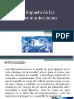 1.1 Impacto de Las Telecomunicaciones