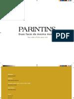 Parintins - Duas faces da mesma moeda