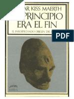 Oscar Kiss Maerth-El-Principio-Era-El-Fin.pdf