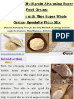 Production of Multigrain Atta using Super Food Grains- Atta (Flour) with Nine Super Whole Grains- Specialty Flour Mix (Natural Anti-Aging Flour for Boosting Metabolism, Energy & Power useful for Diabetes, Blood-Pressure, Arthritis, Heart-Patients)