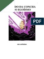 Saindo Da Concha Do Egoismo (Luiz Guilherme Marques)