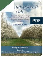 Mabel Katz - Cea mai usoara cale de a-ti trai viata. Detaseaza-te de trecut, traieste in prezent si schimba-ti viata pentru totdeauna.pdf