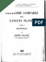 (Collection _les langues du monde_., Série grammaire, philologie, littérature _, 6.) André Vaillant-Grammaire comparée des langues slaves. Tome I, Phonétique.-I.A.C. (1950)