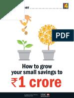 Grow Your Small Savings to One Crore