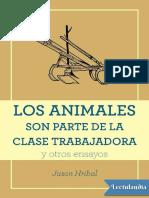 Los Animales Son Parte de La Clase Trabajadora - Jason Hribal