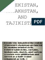 All about Uzbekistan, Kazakhstan, and Tajikistan
