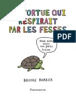 La tortue qui respirait par les - Barker Brooke.pdf