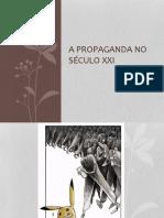 A Propaganda No Século XXI