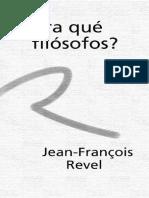 ¿Para qué filósofos - Jean-François Revel.pdf